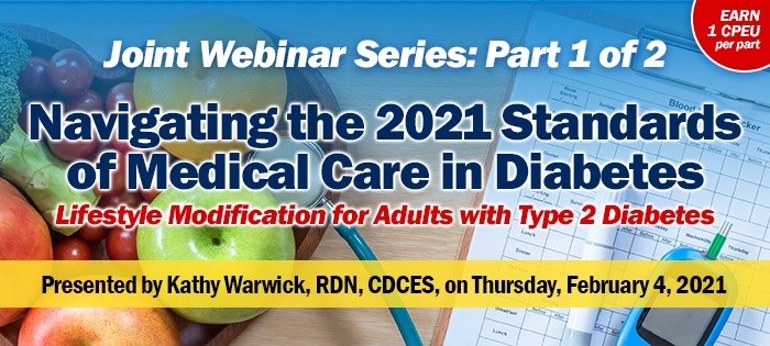 Webinar on the 2021 Standards of Medical Care in Diabetes - Part 1