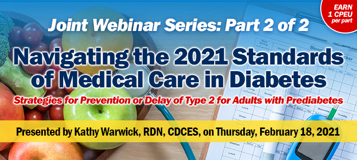 Webinar on the 2021 Standards of Medical Care in Diabetes - Part 2